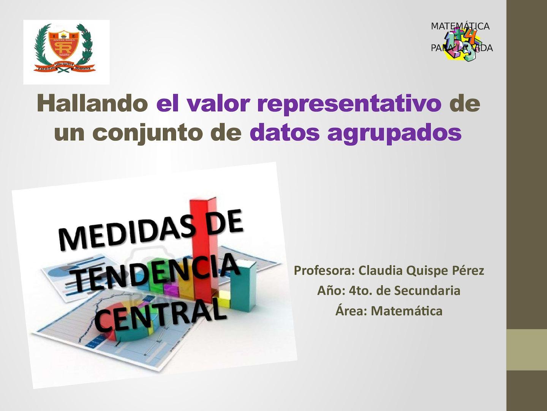 Anexo-PPT5. MTC Para Datos Agrupados