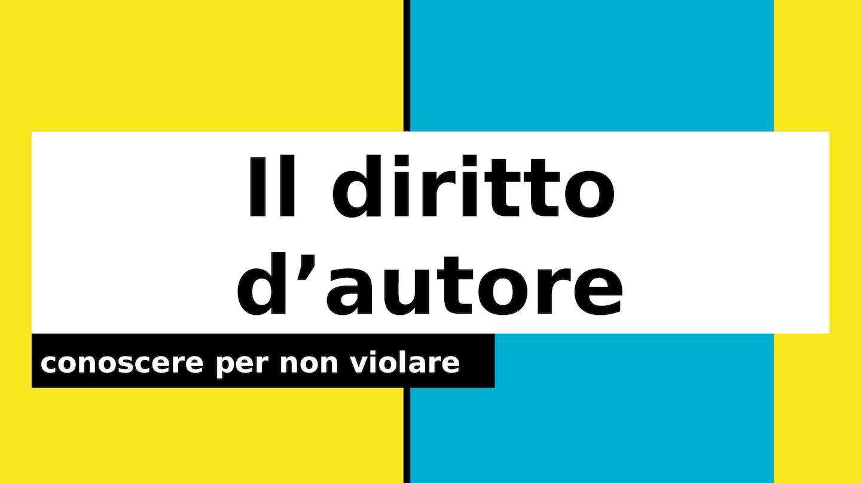 Il Diritto D'autore A D 17 Laura Vignati Bispptx