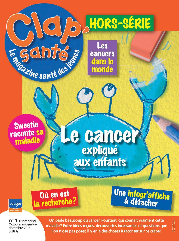Clap'santé N°1 (Hors-série): Le cancer expliqué aux enfants