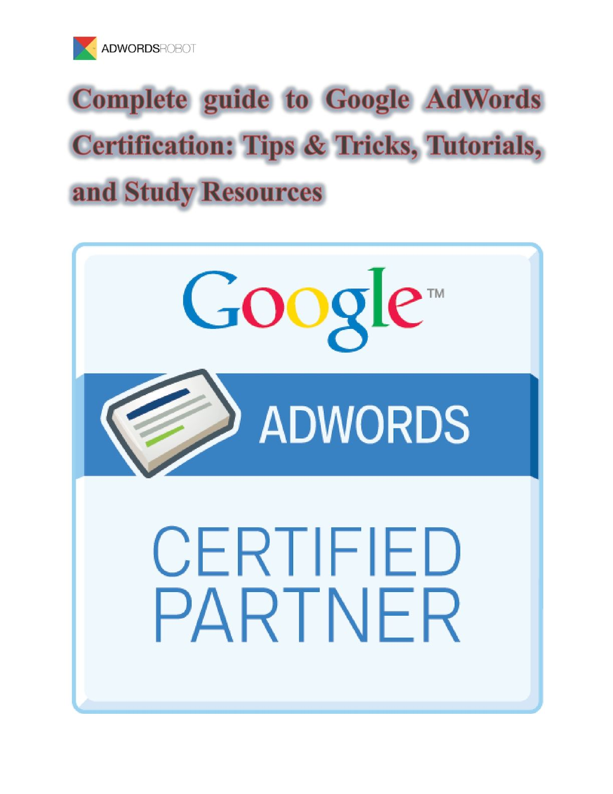 Calamo Complete Guide To Google Ad Words Certification Tips