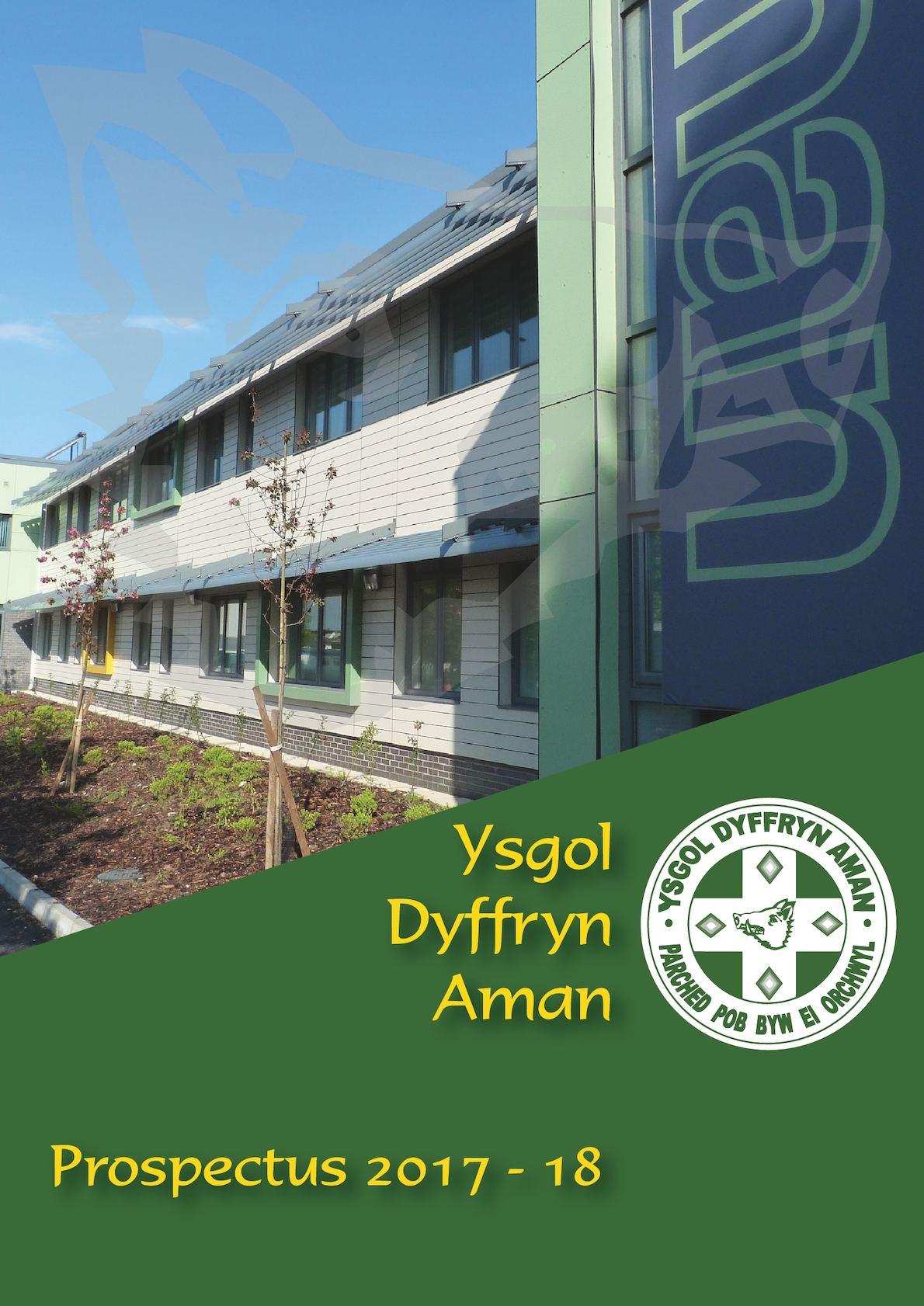 Ysgol Dyffryn Aman - School Prospectus 2016-17