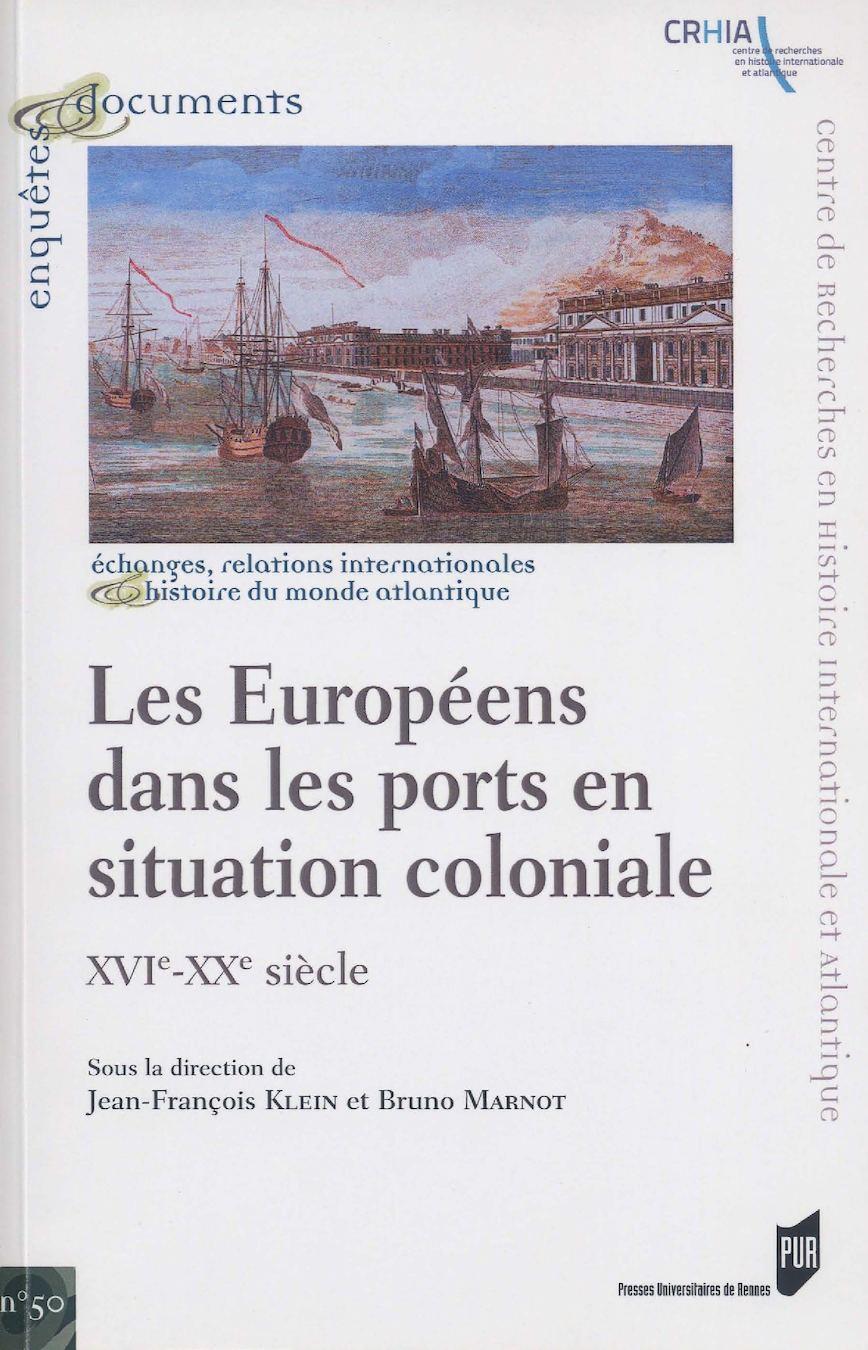 Les Compagnies des Indes et les ports comptoirs (XVIIe-XVIIIe siècles)