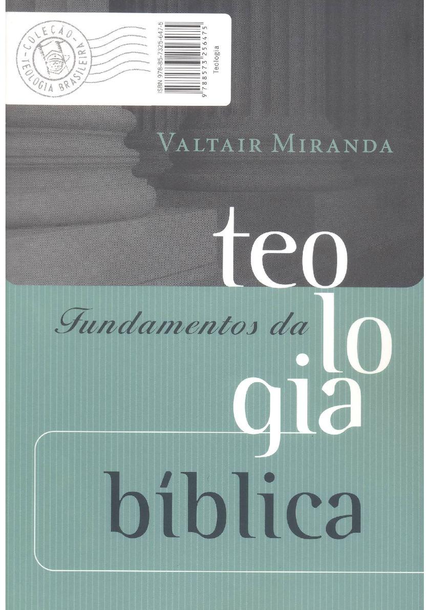 Fundamentos Da Teologia Bíblica - Valtair Miranda