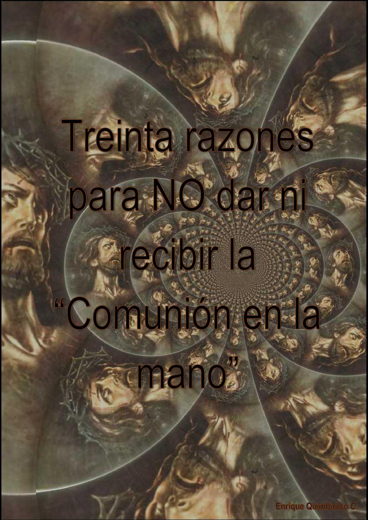 Calaméo - Razones para NO dar ni recibir la comunión en la mano