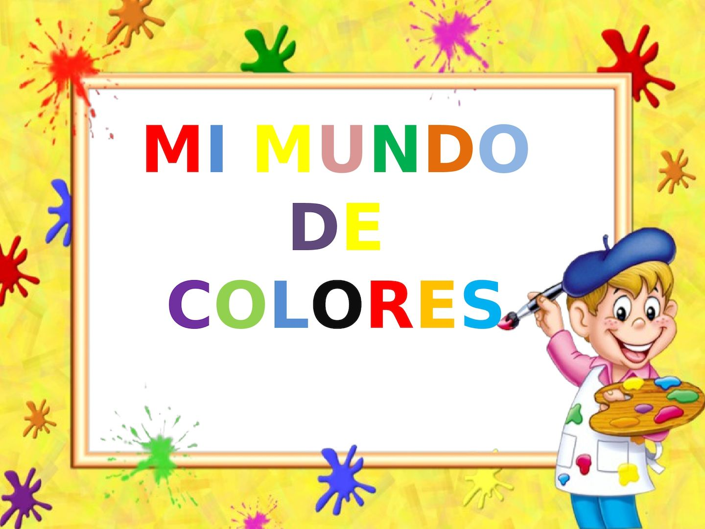 Calaméo - Proyecto Mi Mundo De Colores