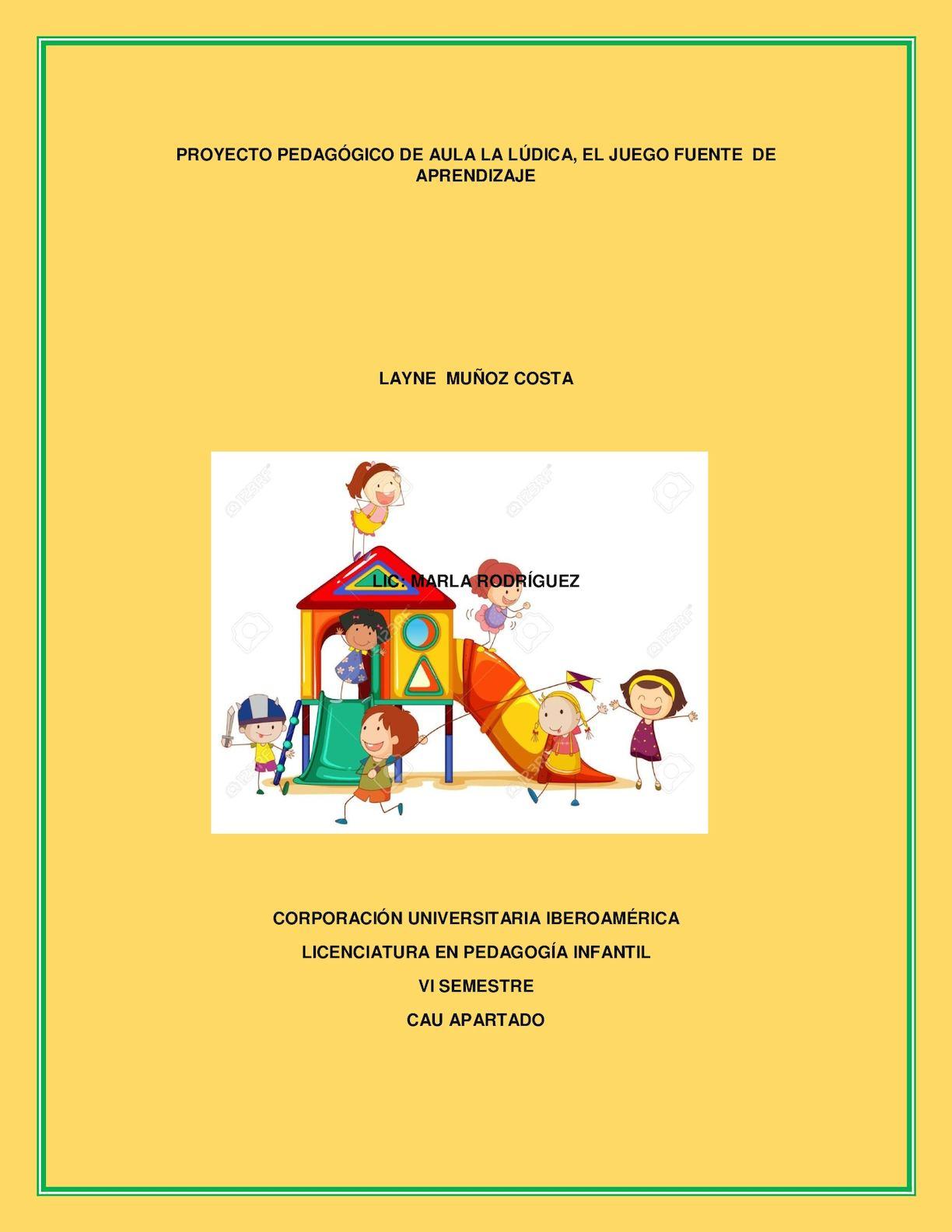 Proyecto Pedagogico De Aula Ludica Y Juego