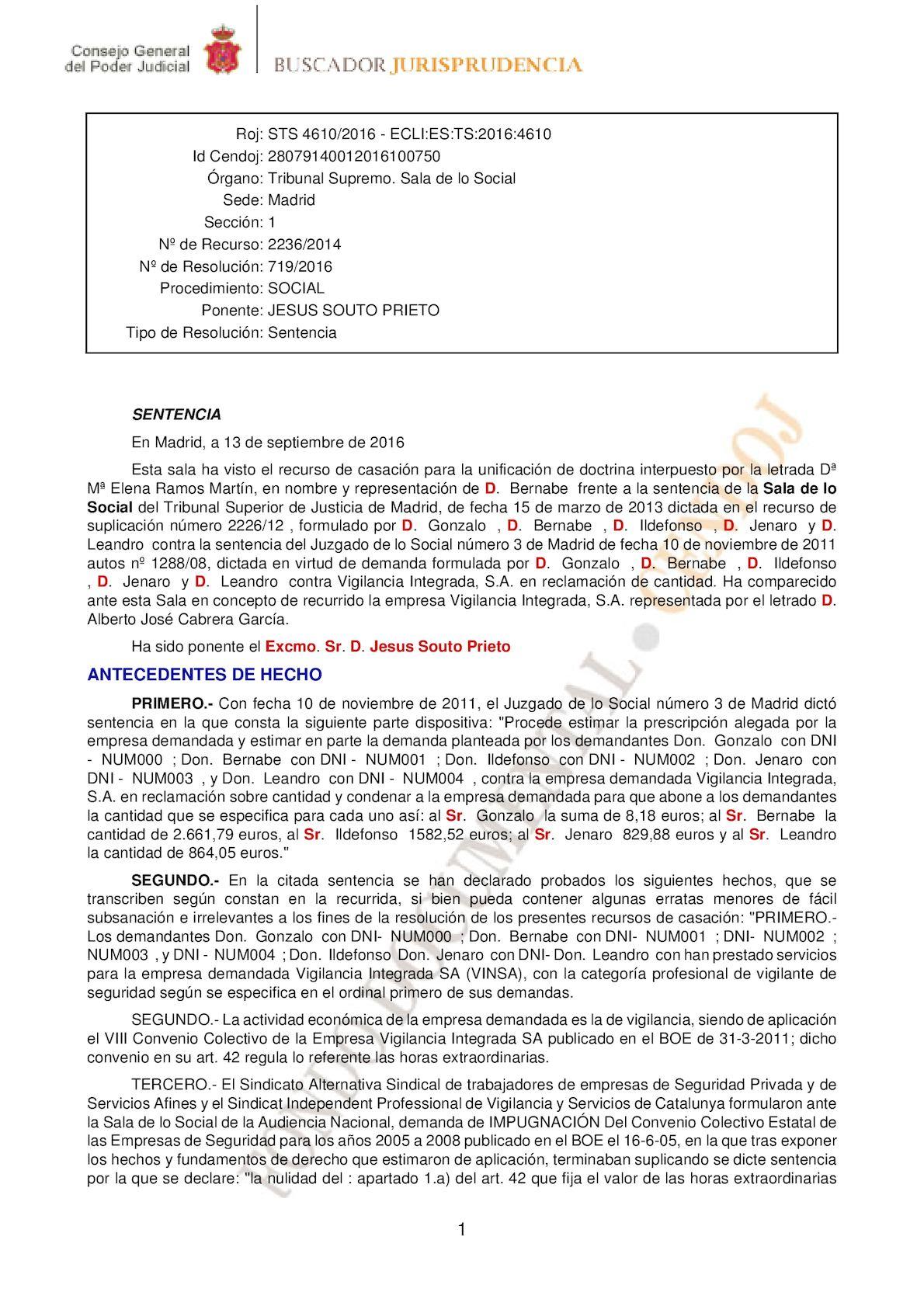 SENTENCIA RELACIONADA CON LA FORMA DE RETRIBUIR LAS HORAS EXTRAORDINARIAS EN EL CONVENIO COLECTIVO ESTATAL DE EMPRESAS DE SEGURIDAD