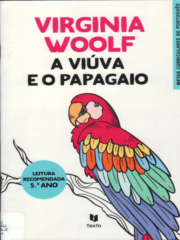 A Viúva E O Papagaio Virginia Woolf