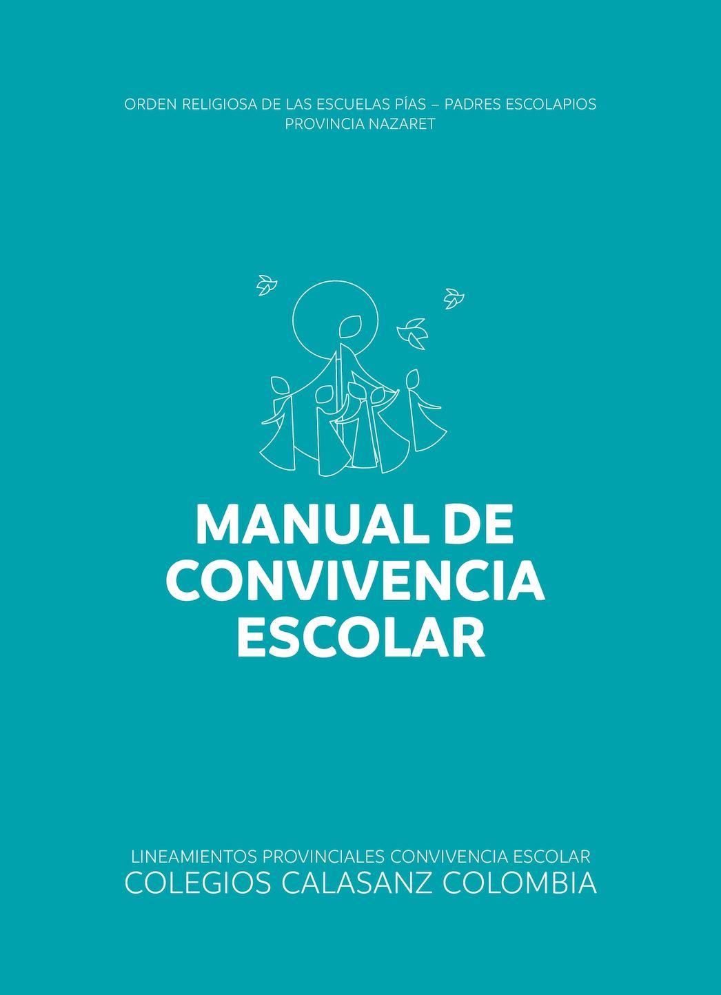 Manual de Convivencia Calasanz Bogotá 2017