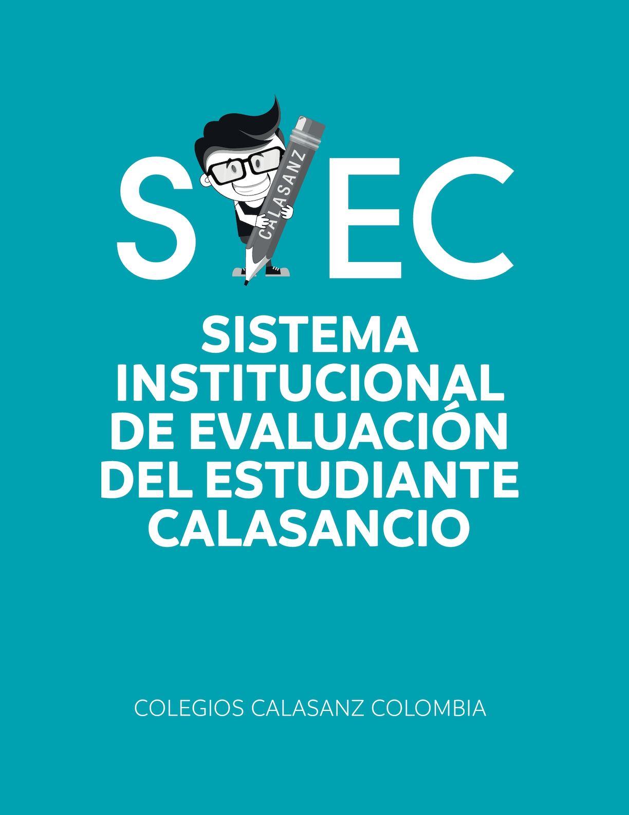 Sistema Institucional de Evaluación de los Colegios Calasanz de Colombia 2017