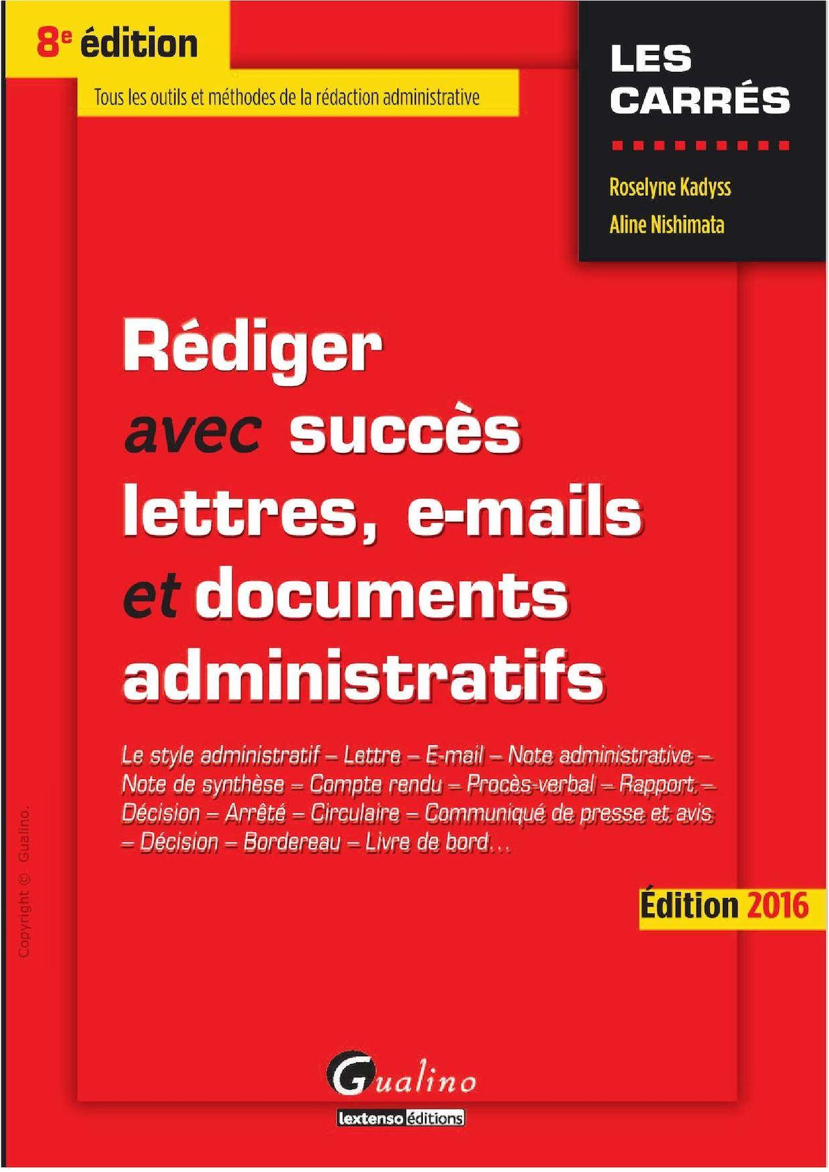 MMS - Rédiger Avec Succès Lettres, E Mail Et Documents Administratifs  Gualino 2016