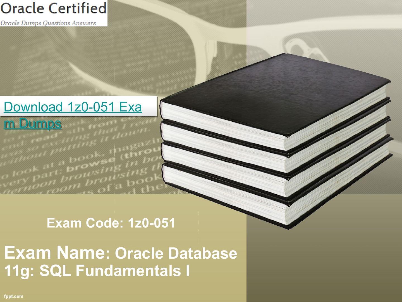 Oracle 1z0-051 Dumps Pdf