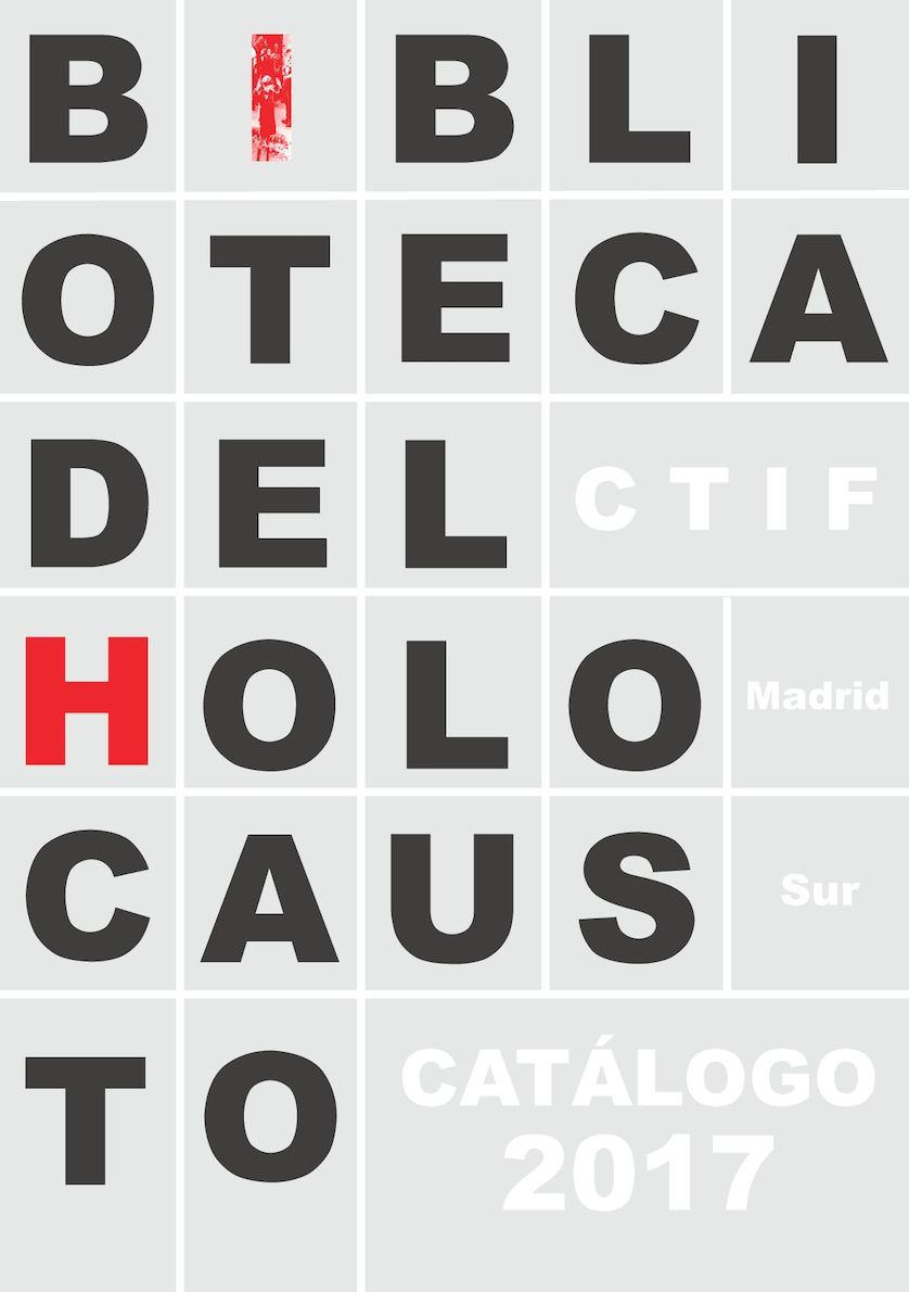 Calaméo - BIBLIOTECA DEL HOLOCAUSTO - CATÁLOGO 2017