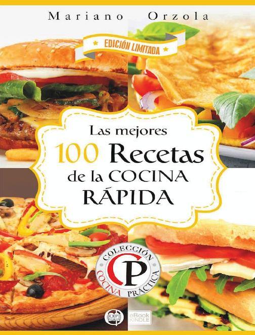 Las 100 Mejores Recetas De La Comida Rápida
