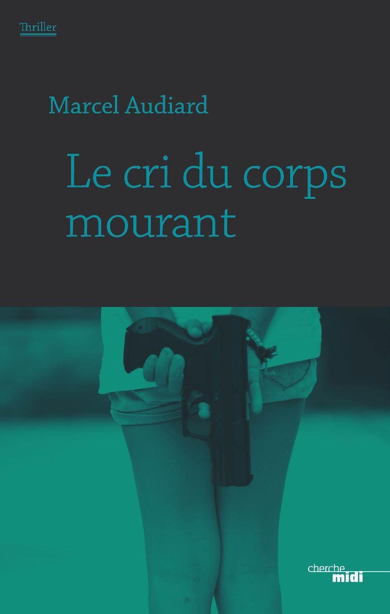 Le Cri Du Corps Mourant