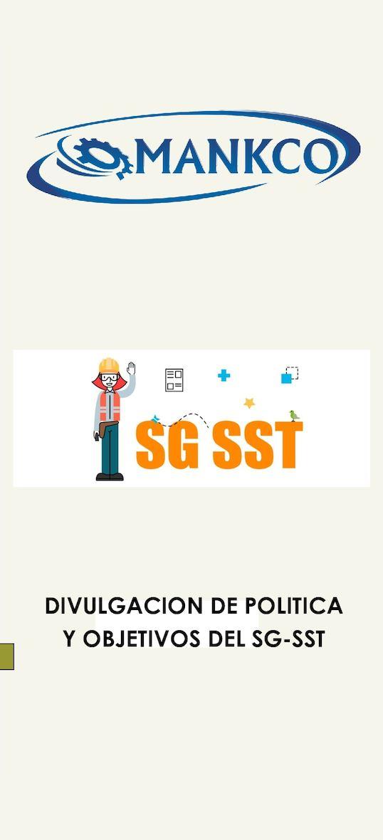 DIVULGACIÓN DE POLÍTICA Y OBJETIVOS DE SG-SST