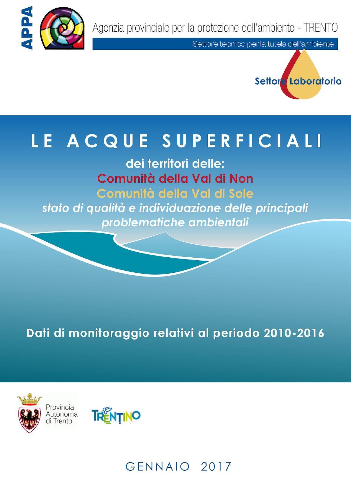 LE ACQUE SUPERFICIALI dei territori delle: Comunità della Val di Non - Comunità della Val di Sole