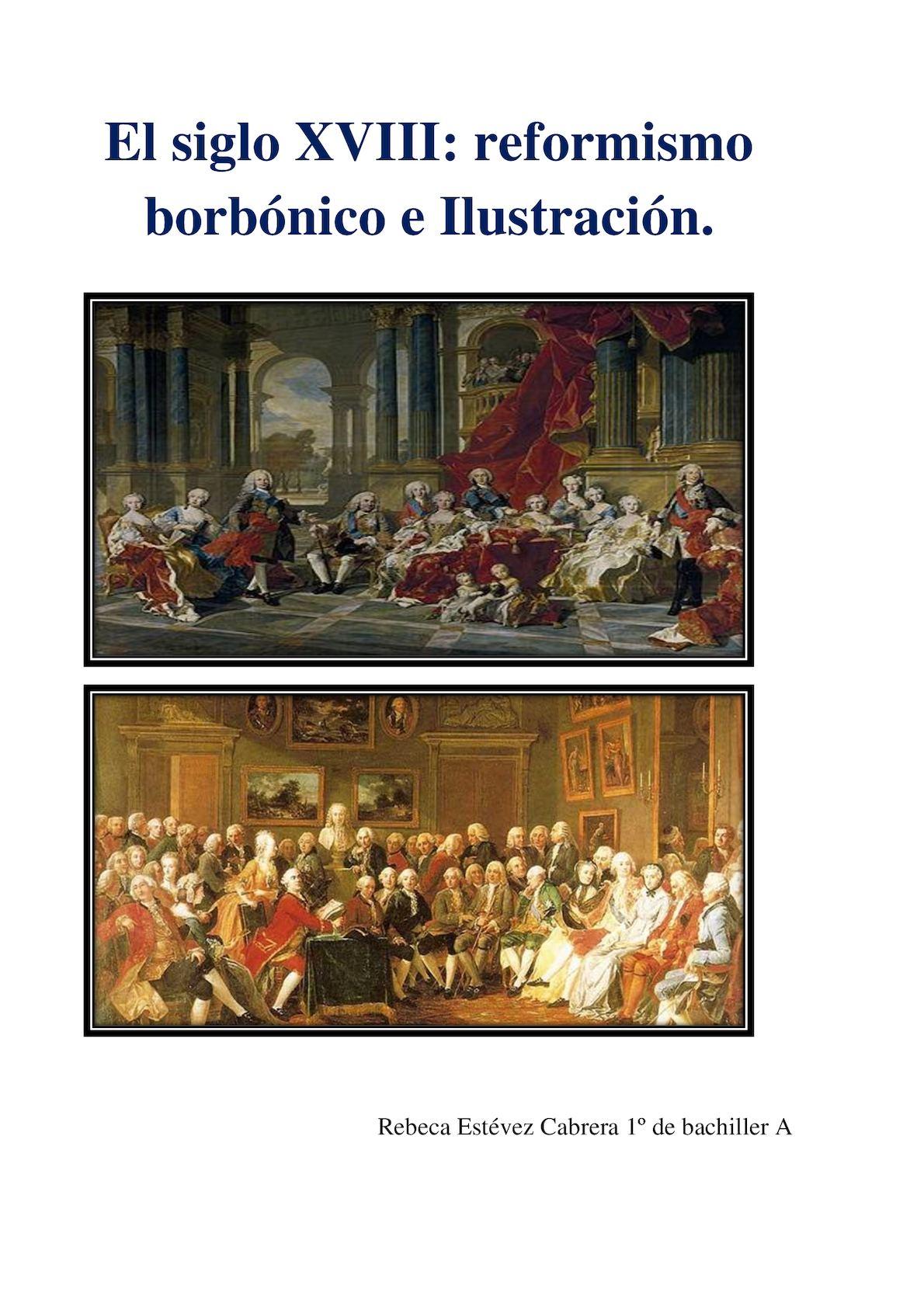 EL SIGLO XVIII: REFORMISMO BORBÓNICO E ILUSTRACIÓN