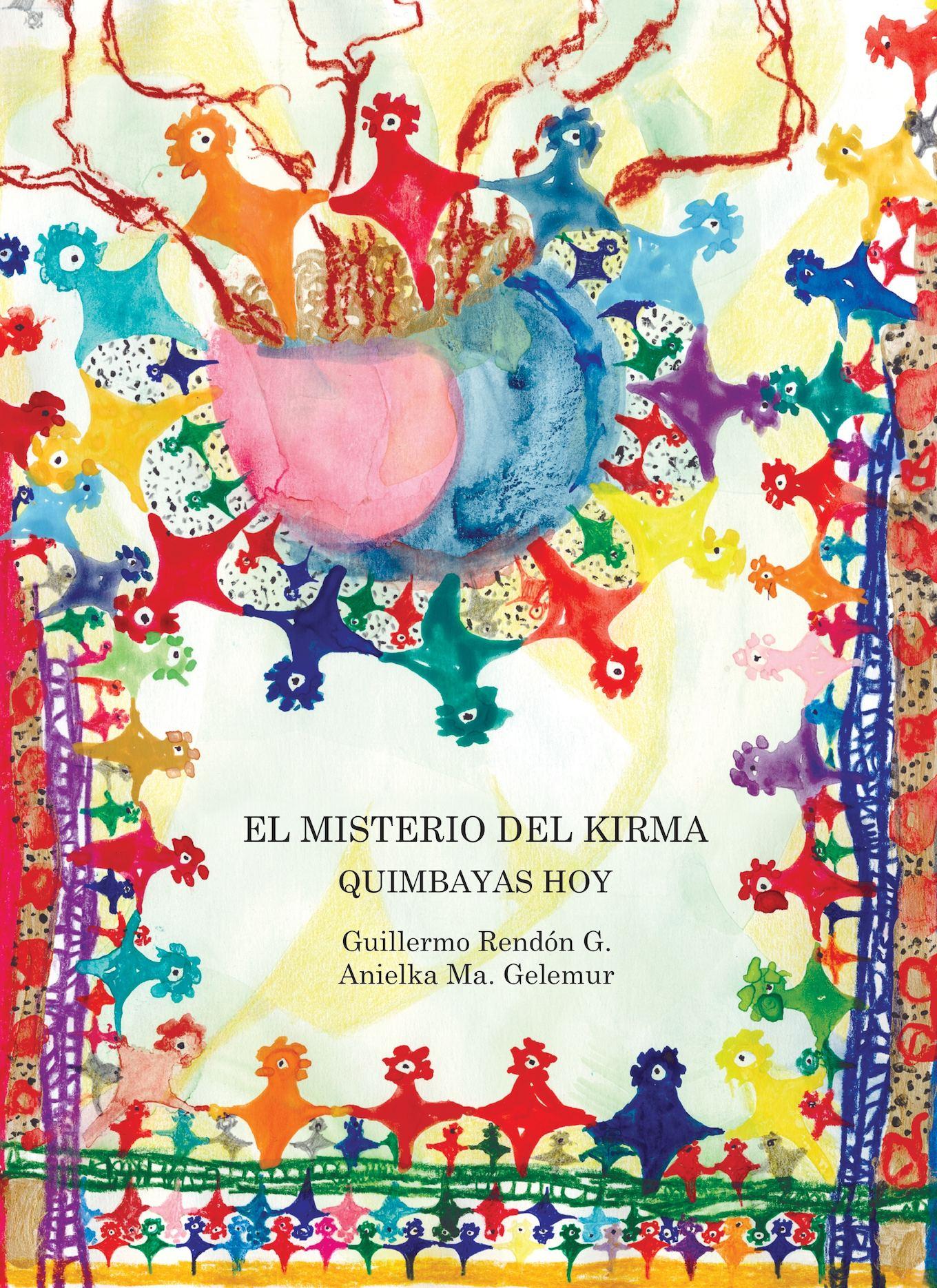 Calaméo - Los Kumba Quimbaya; El Misterio Del Kirma (G Rendoì n ...