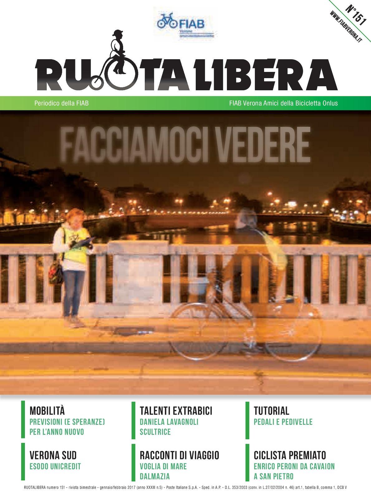 Ruotalibera 151 (gennaio/febbraio 2017) - FIAB Verona - AdB