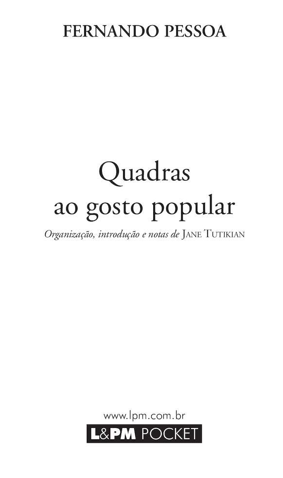 Quadras Ao Gosto Popular 2011 - Fernando Pessoa - PT