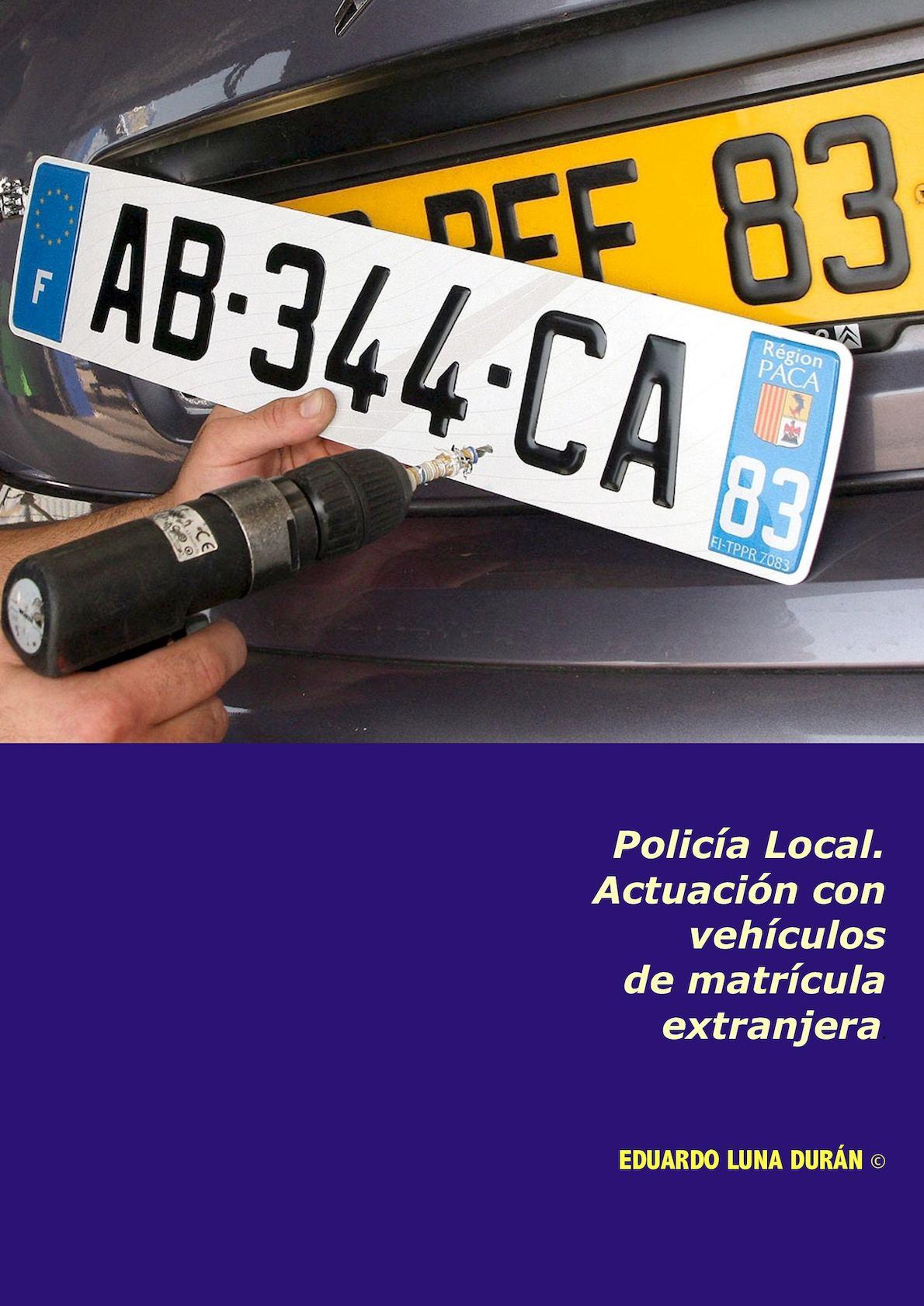 Policía Local Actuación Con Vehículos De Matricula Extranjera