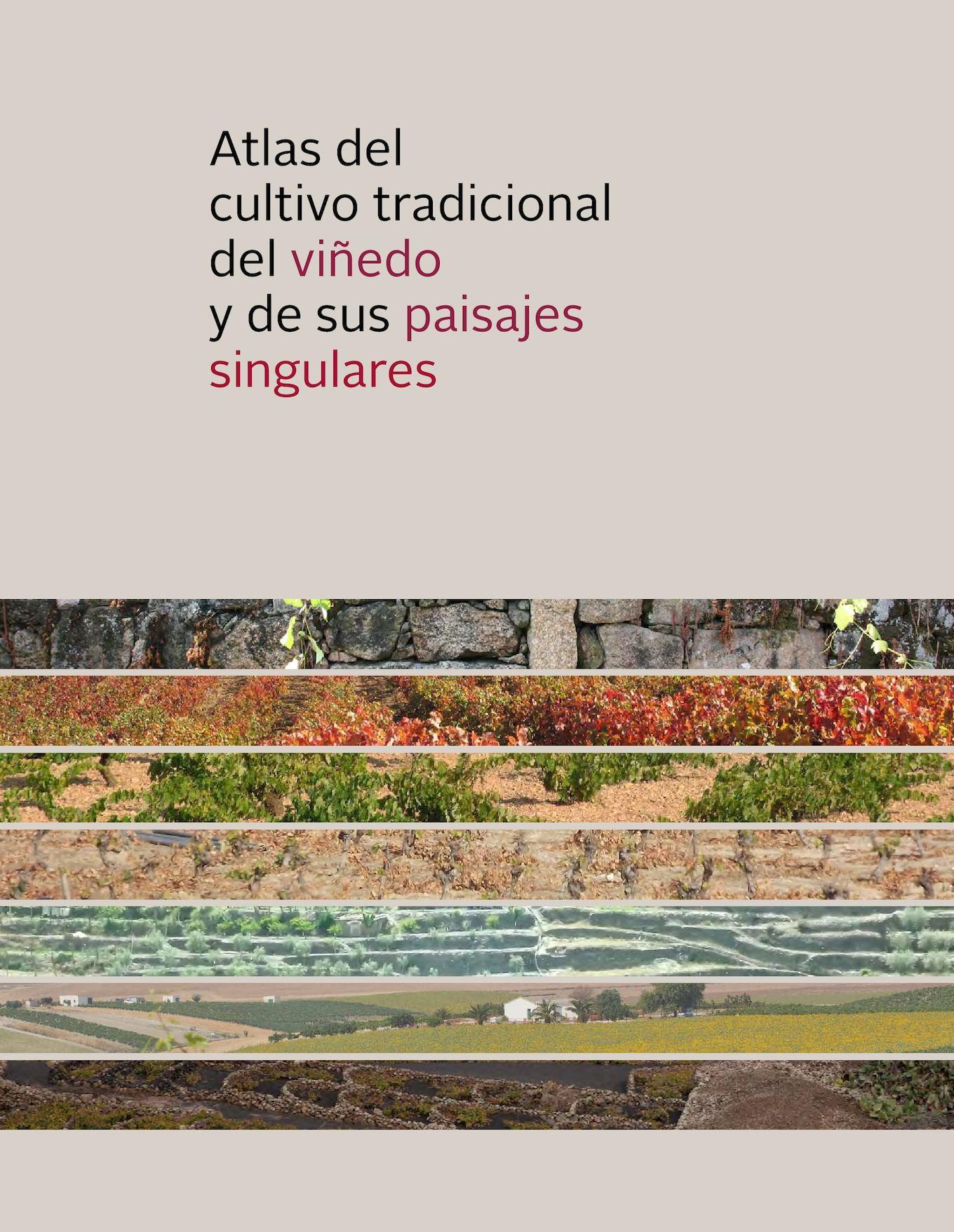 Calaméo - Atlas del cultivo tradicional del viñedo y de sus paisajes ...