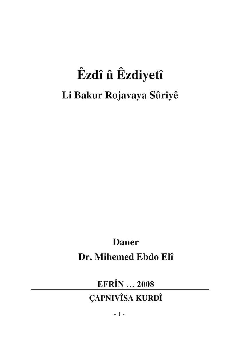 2008 Êzdî û Êzdiyetî Li Bakur Rojavaya Sûriyê.