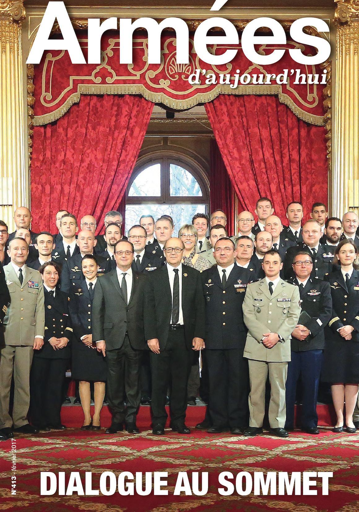 Armées d'aujourd'hui n° 413 Février 2017