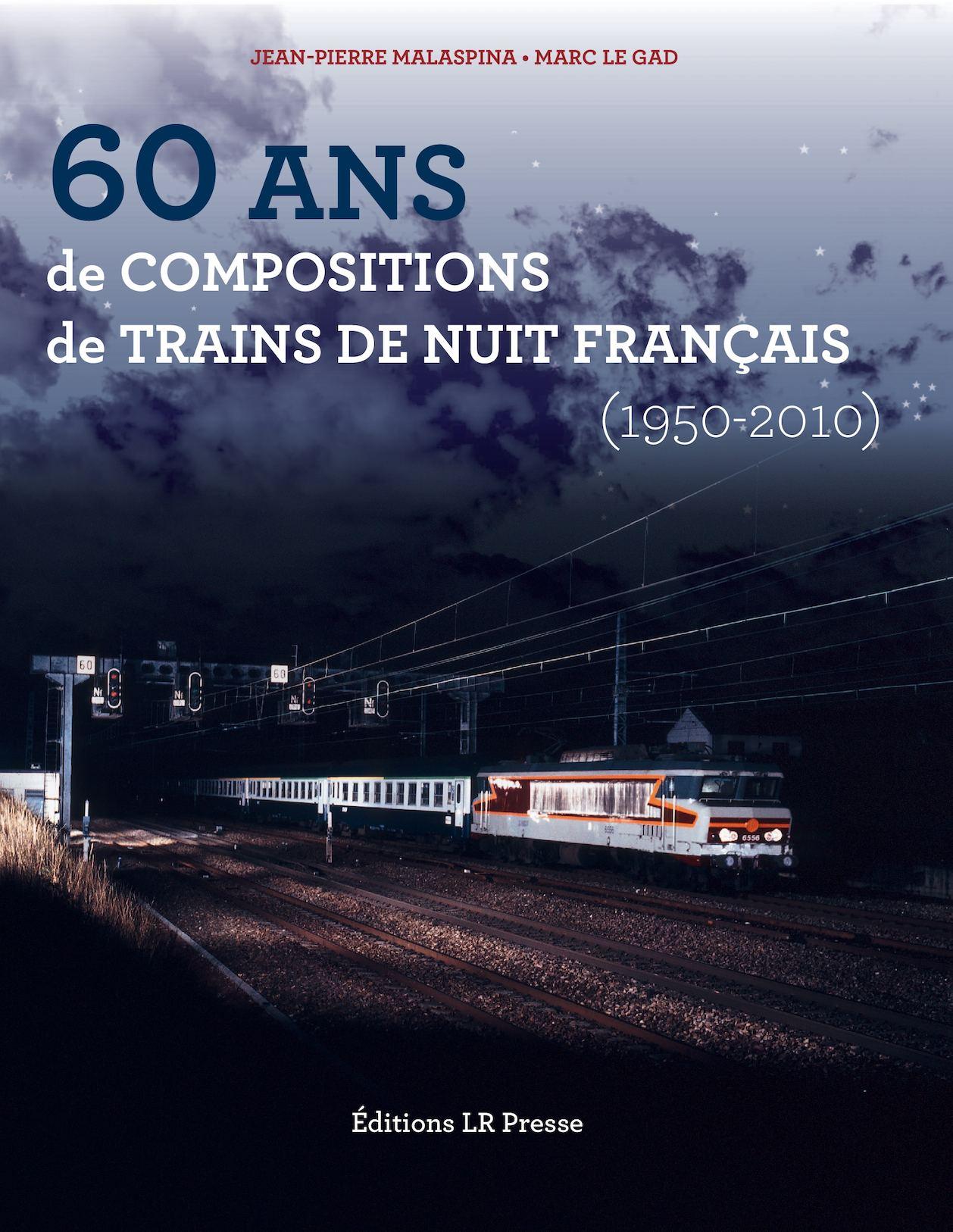 Extrait - 60 ans de compositions de trains de nuit français