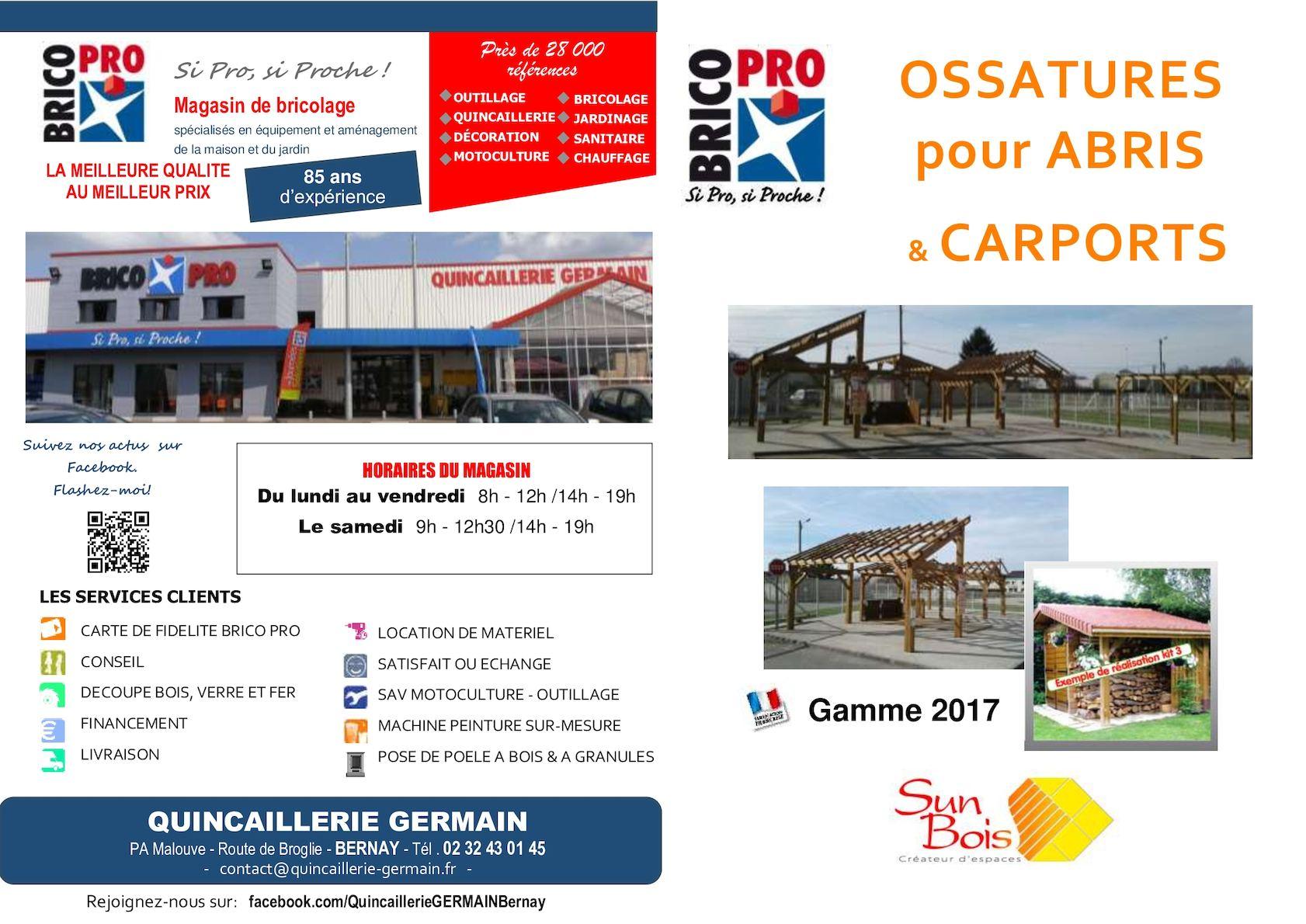 Calam o ossatures bois carports 2017 brico pro quincaillerie germain - Horaire vive le jardin bernay ...