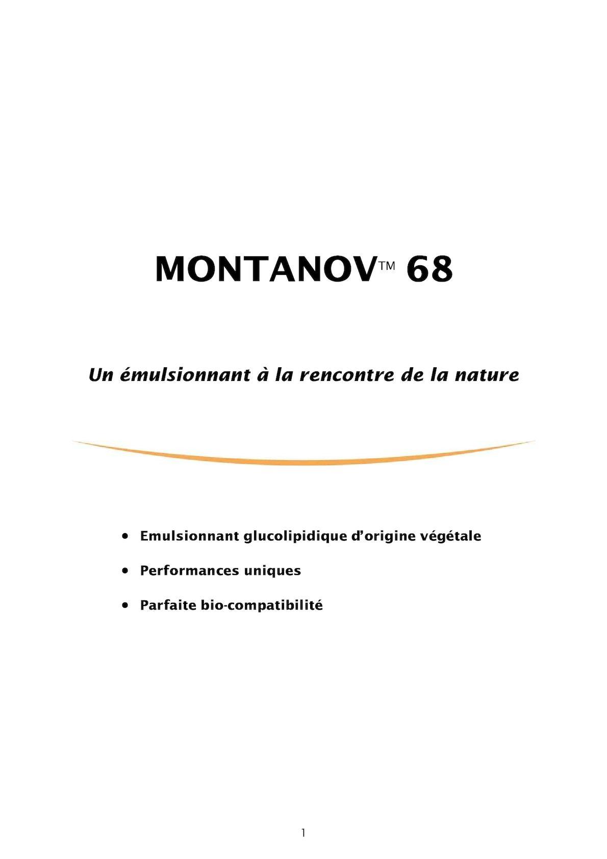 Montanov 68 F