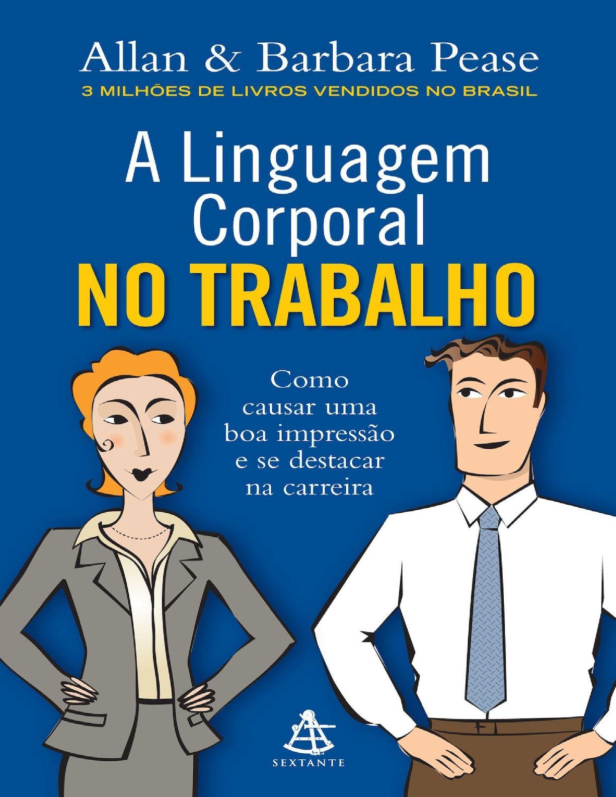 A Linguagem Corporal No Trabalh - Allan Pease Pdf