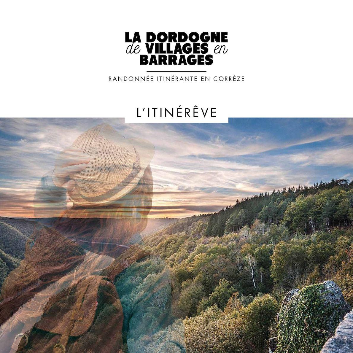 Plaquette 2017 La Dordogne De Villages En Barrages