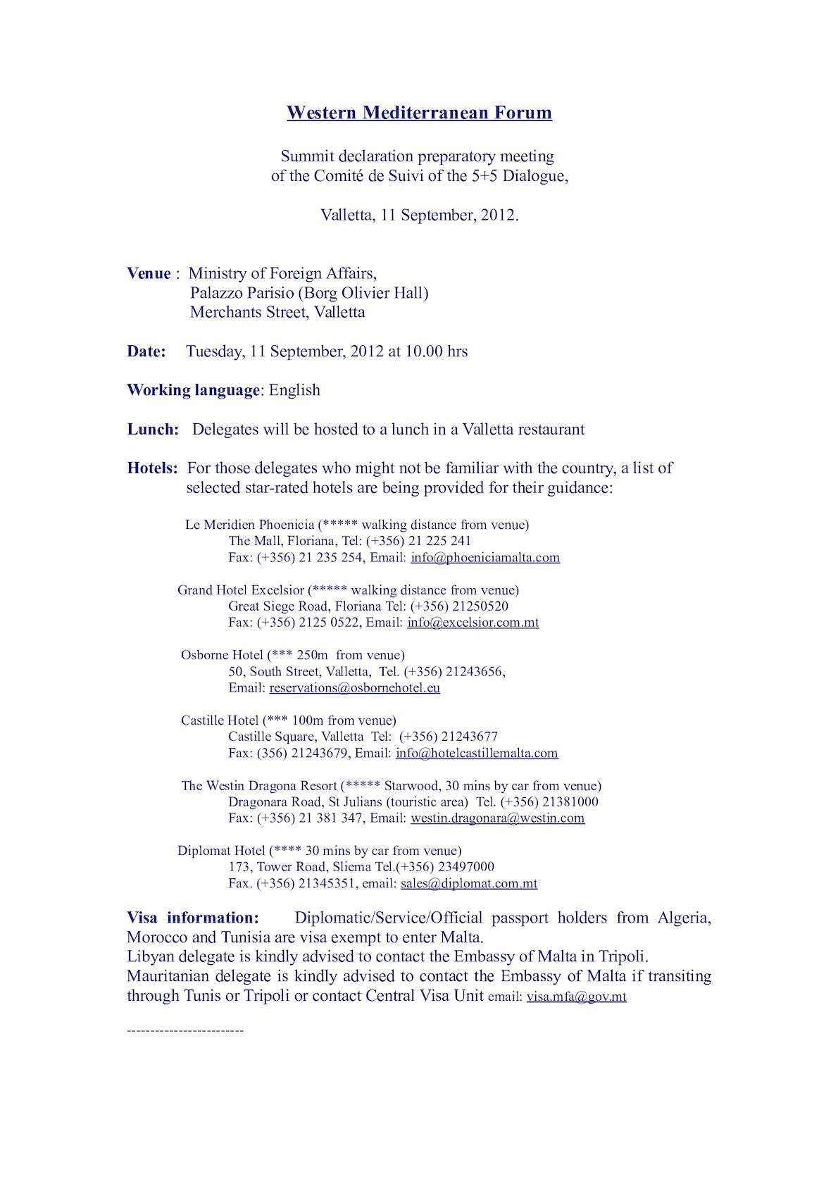 5+5 DIALOGUE - MT Summit, Comite De Suivi, Gen Info