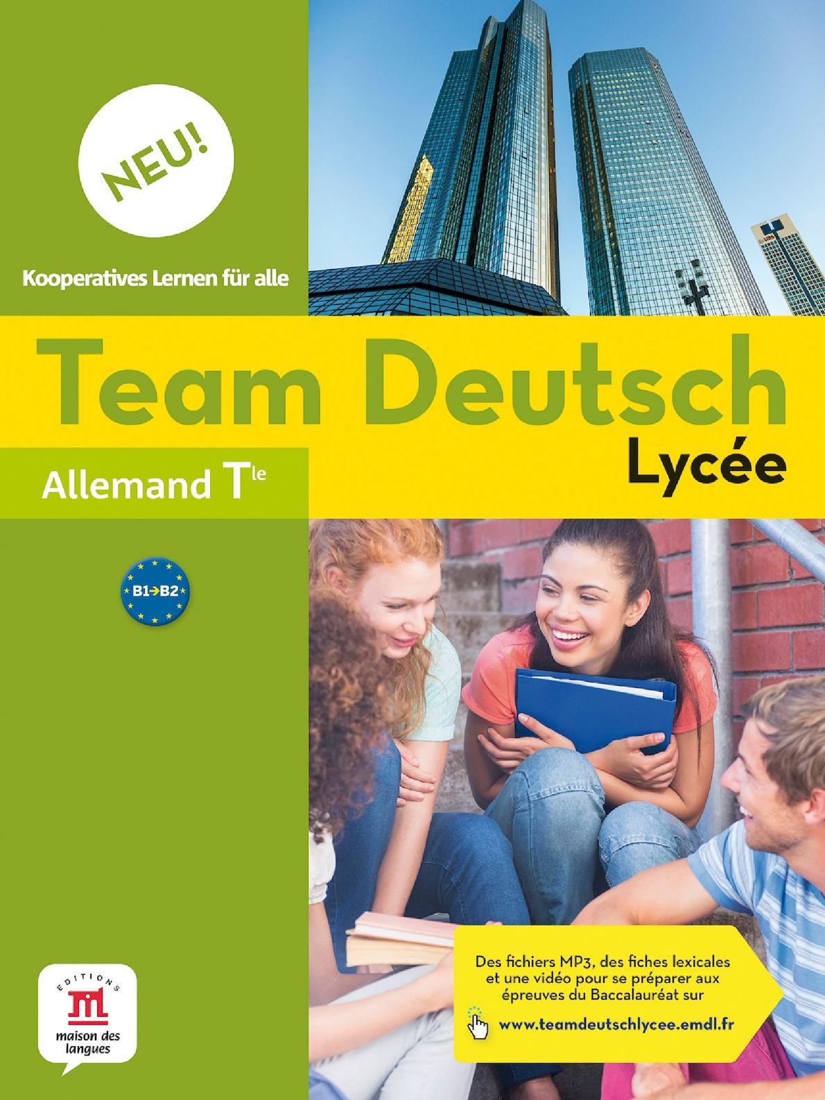 Team Deutsch NEU lycée Terminale - Livre de l'élève