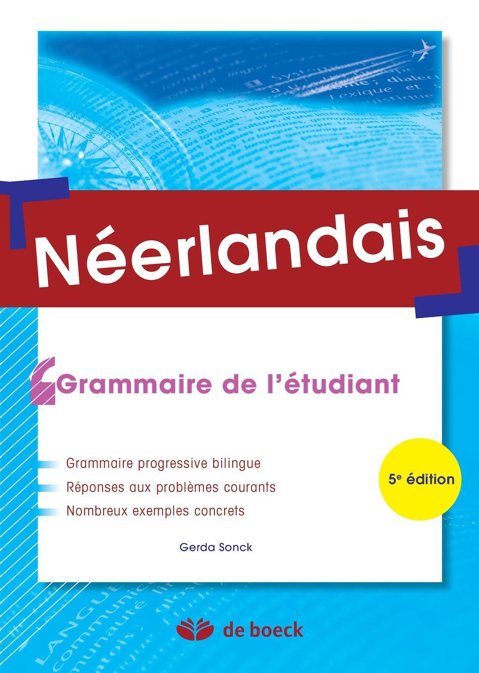 Néerlandais - Grammaire de l'étudiant