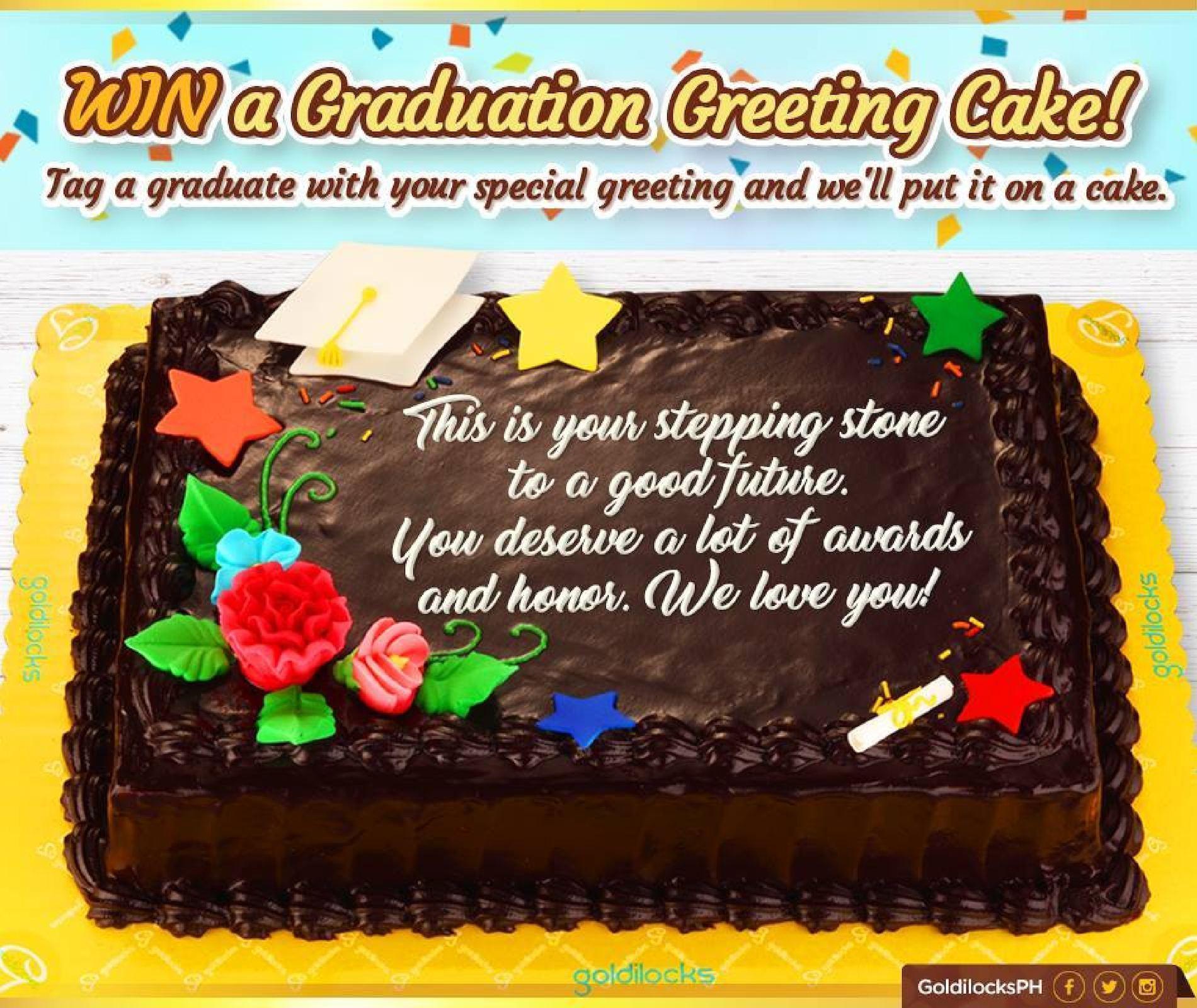 Calamo Win A Graduation Greeting Cake From Goldilocks For A