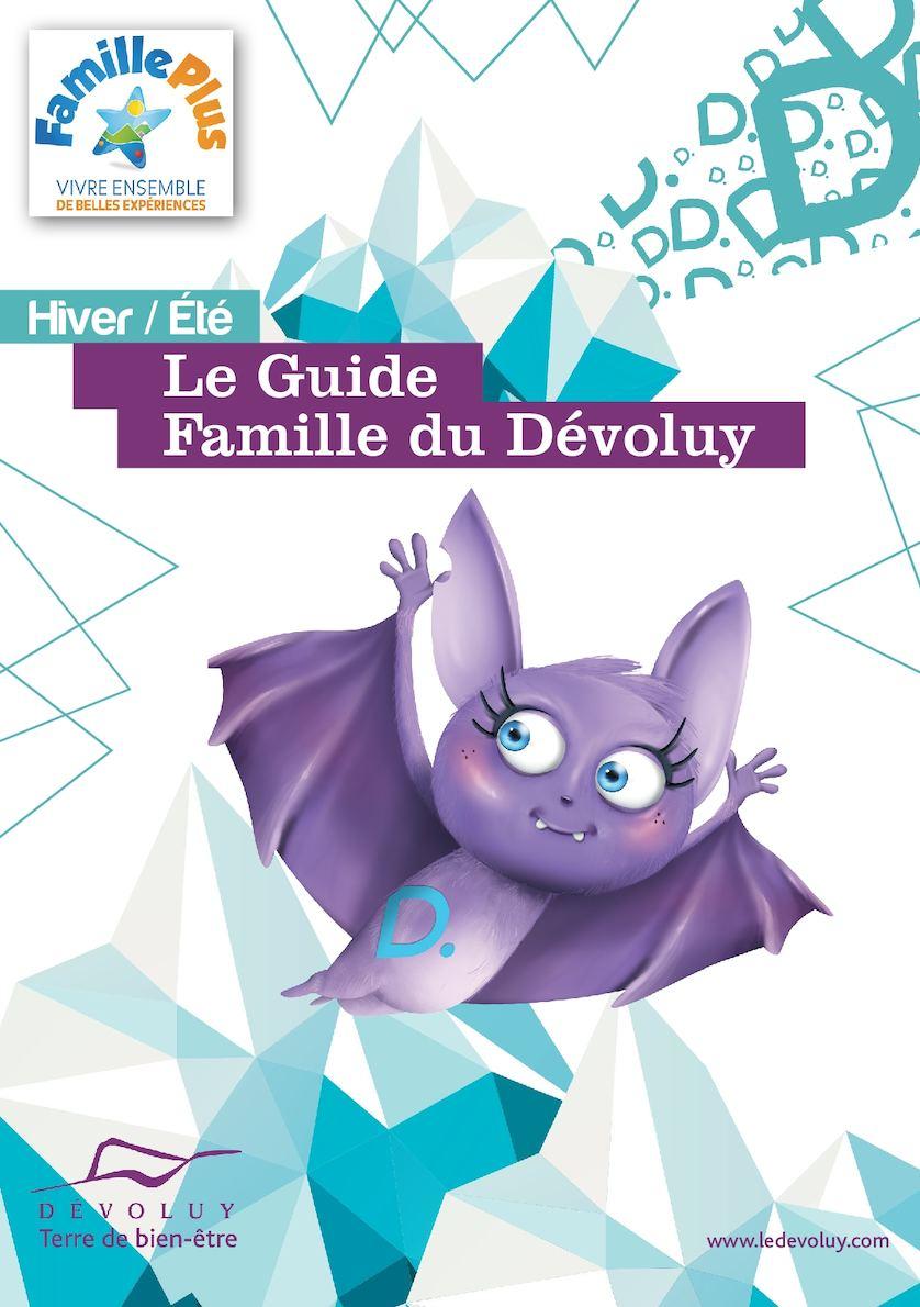 Guide Famille Plus - Le Dévoluy