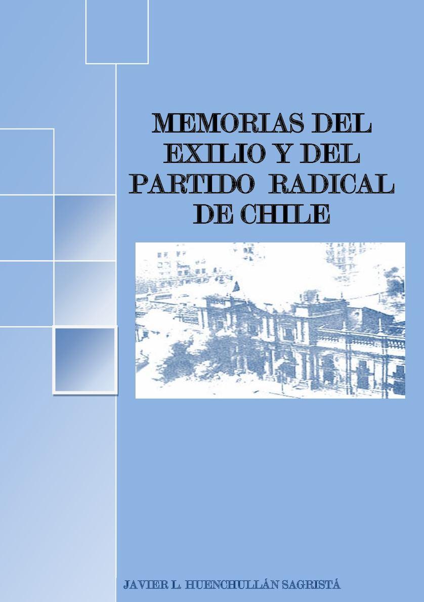 Calaméo - Memorias Del Exilio Y Del Partido Radical De Chile Texto Final