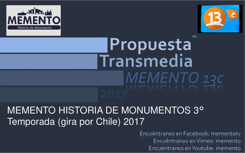 Propuesta Transmedia Memento 13c Tercera Temporada