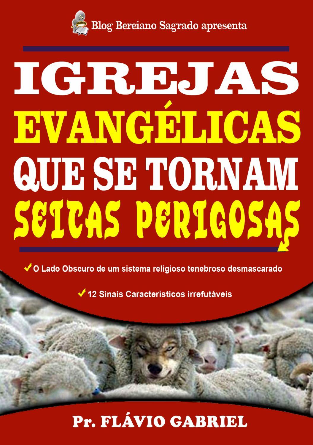 Igrejas Evangélicas Que Se Tornam Seitas Perigosas