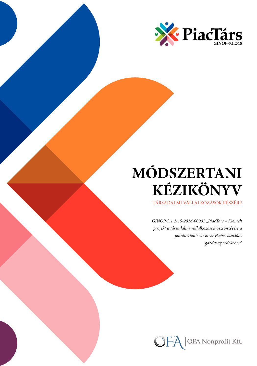PiacTárs Módszertani kézikönyv Társadalmi vállalkozások részére