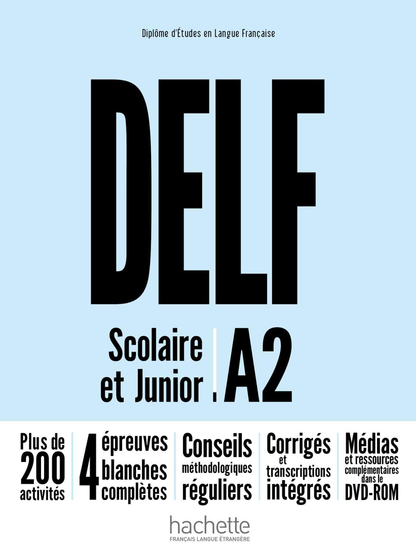 DELF Scolaire et Junior A2 nouvelle édition