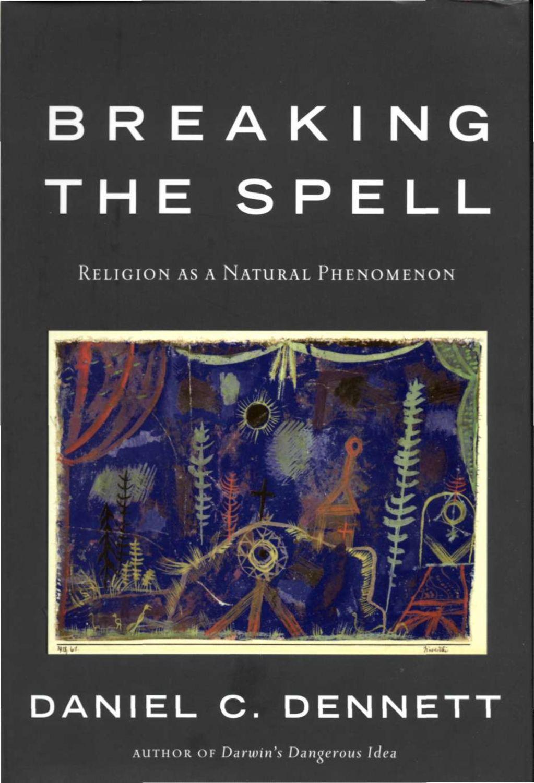 Calamo Breaking The Spell Religion As A Natural Phenomenon Claris Glases Ware 12 Pcs Seri D Dennett 2006