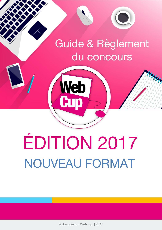 Règlement & guide Webcup 2017