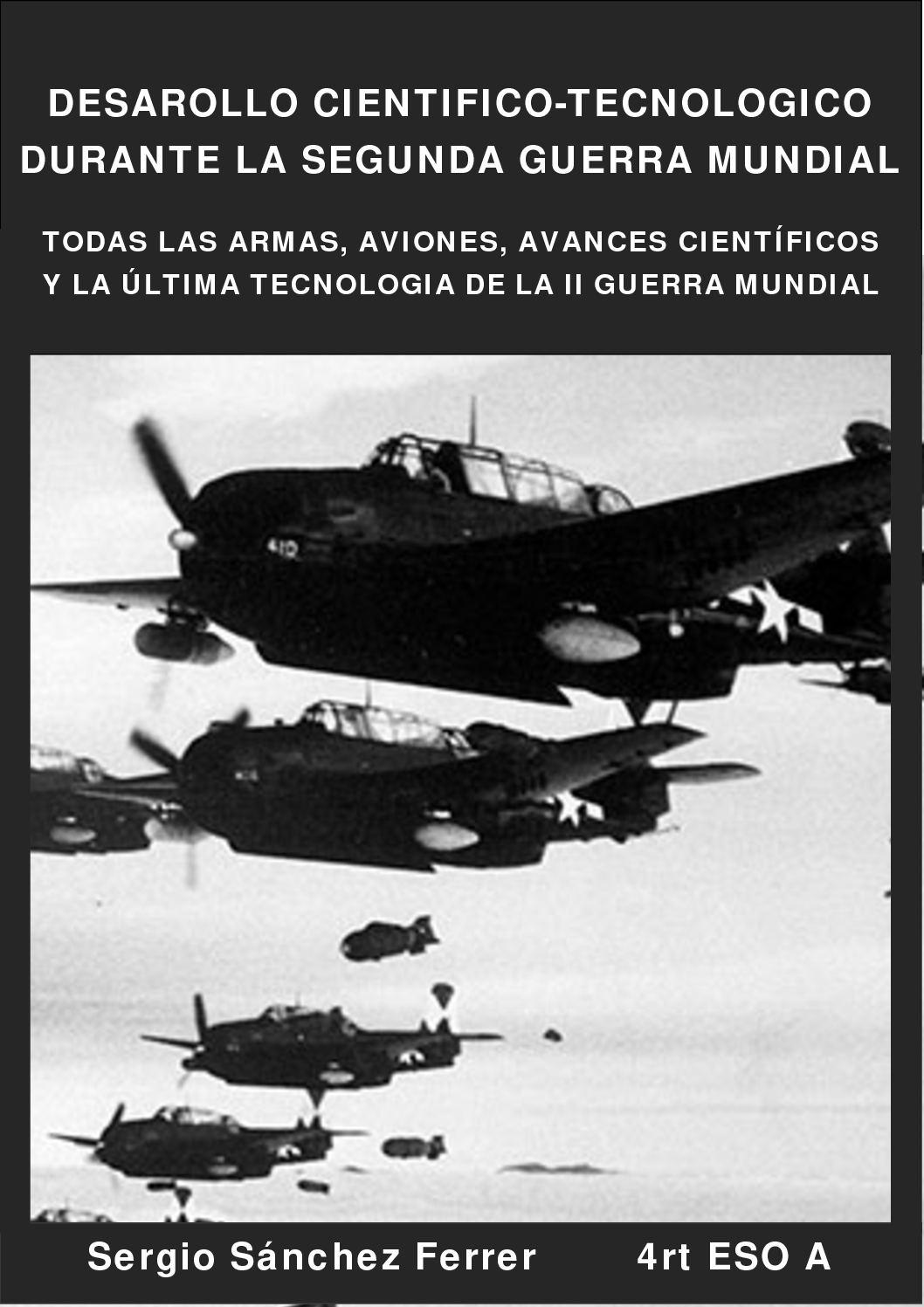 Avances Cientifico Tecnologicos De La Segunda Guerra Mundial
