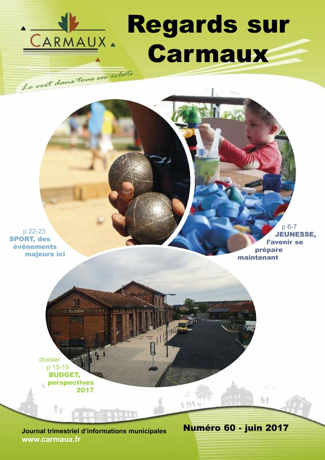 2017 magazine municipal Regards sur Carmaux 60