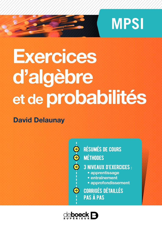 Exercices d'algèbre et de probabilités MPSI