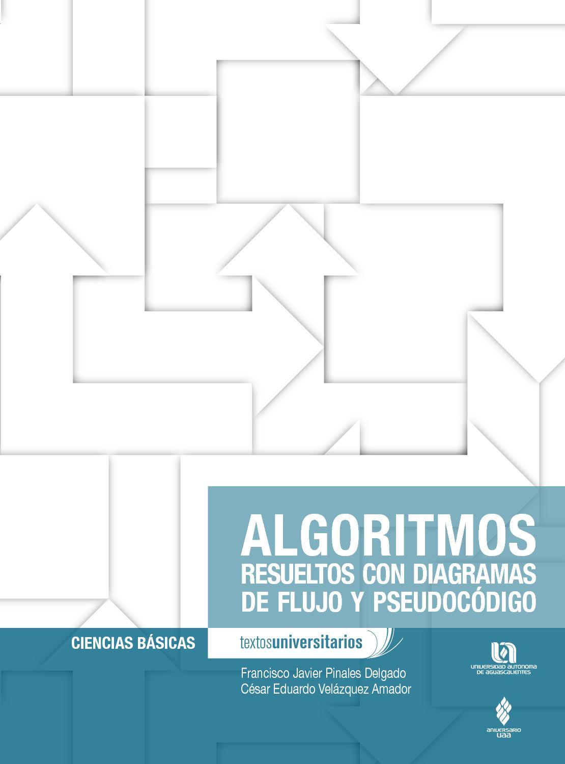 Calamo algoritmos resueltos con diagramas de flujo y pseudocdigo ccuart Image collections